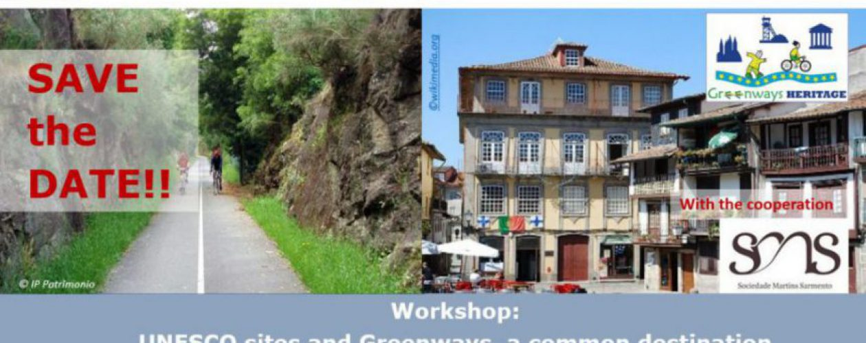 Workshop UNESCO sites and Greenways, in Portugal
