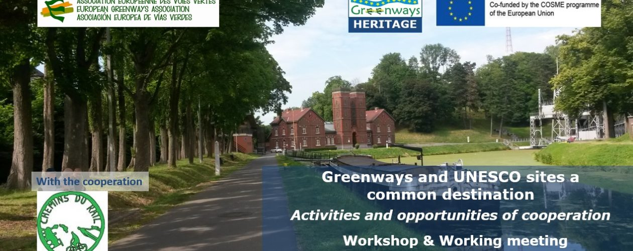 Greenways and UNESCO sites a common destination