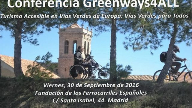 "Conference ""Accessible Tourism on European Greenways: Greenways for All"" September 30 in Madrid"