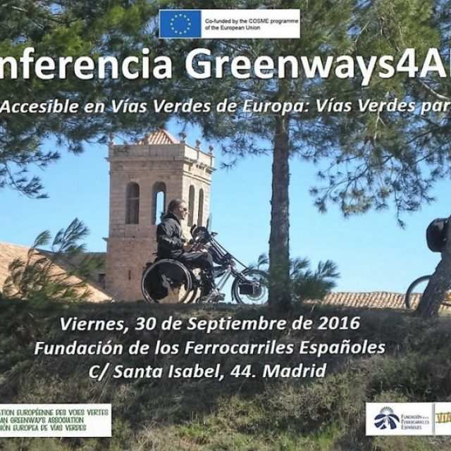 Conference «Accessible Tourism on European Greenways: Greenways for All» September 30 in Madrid