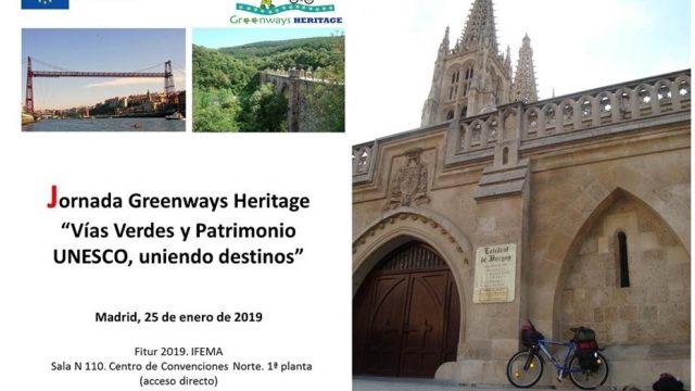 Greenways + UNESCO  Heritage, uniting destinations